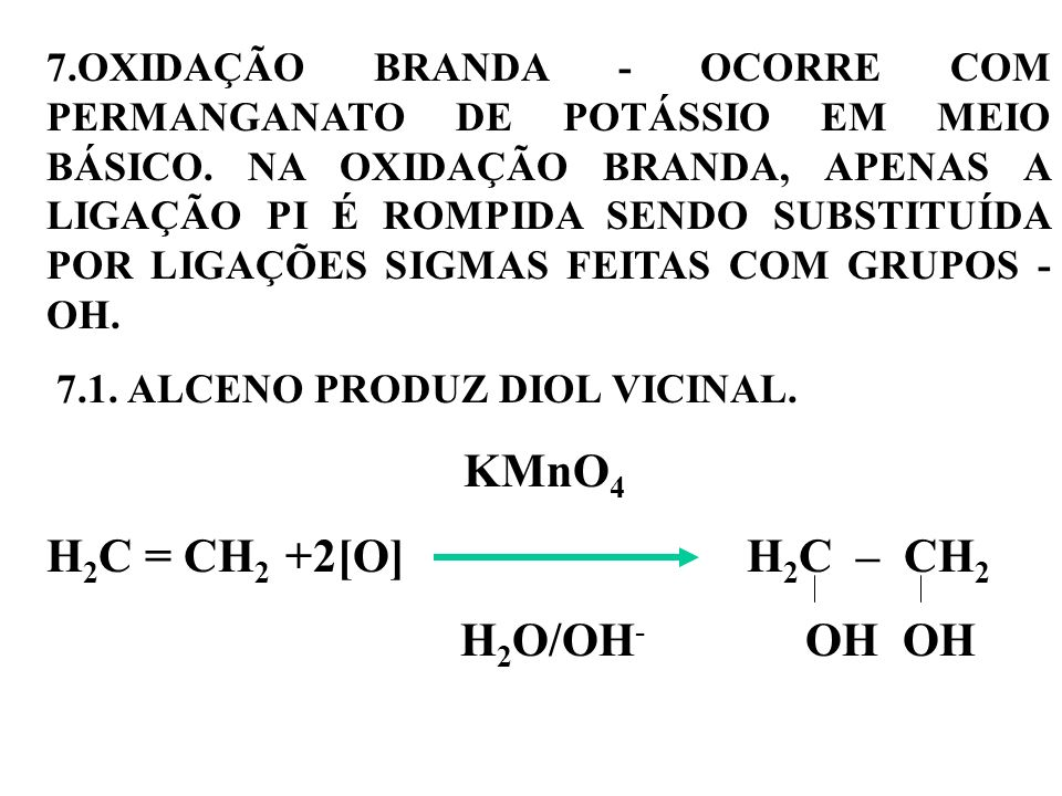 H2C = CH2 +2[O] H2C – CH2 H2O/OH- OH OH